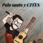 palo santo y CITES