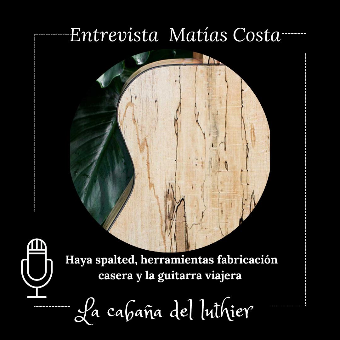 entrevista matias costa luthier